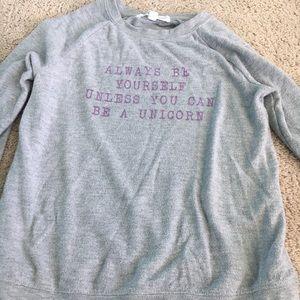 Other - Be a Unicorn sweatshirt